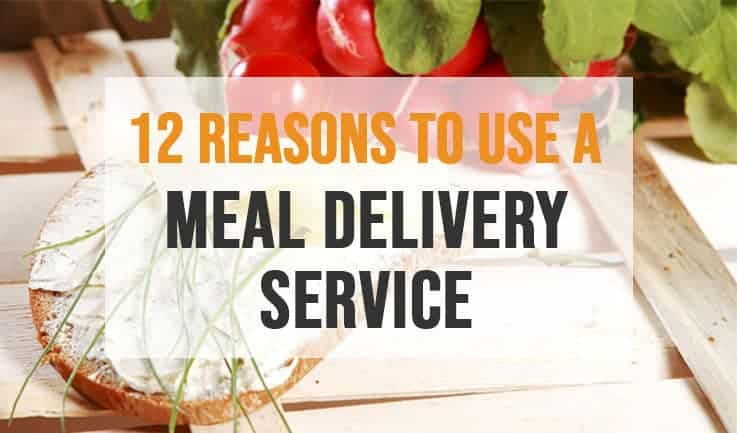Why should you use a meal delivery service?