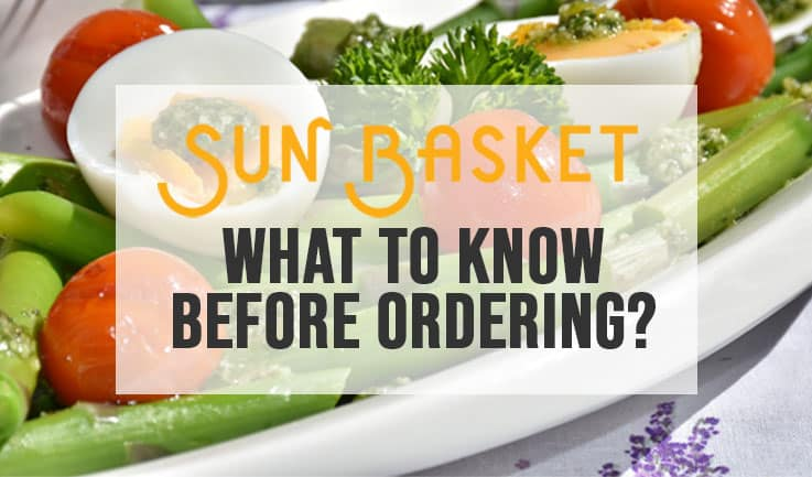 Sun Basket What to know before ordering