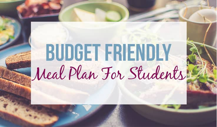 Students meal plan that won't break your wallet