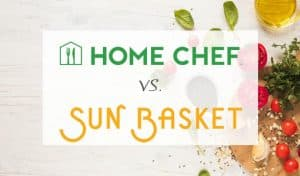 Comparison between Home Chef and Sun Basket